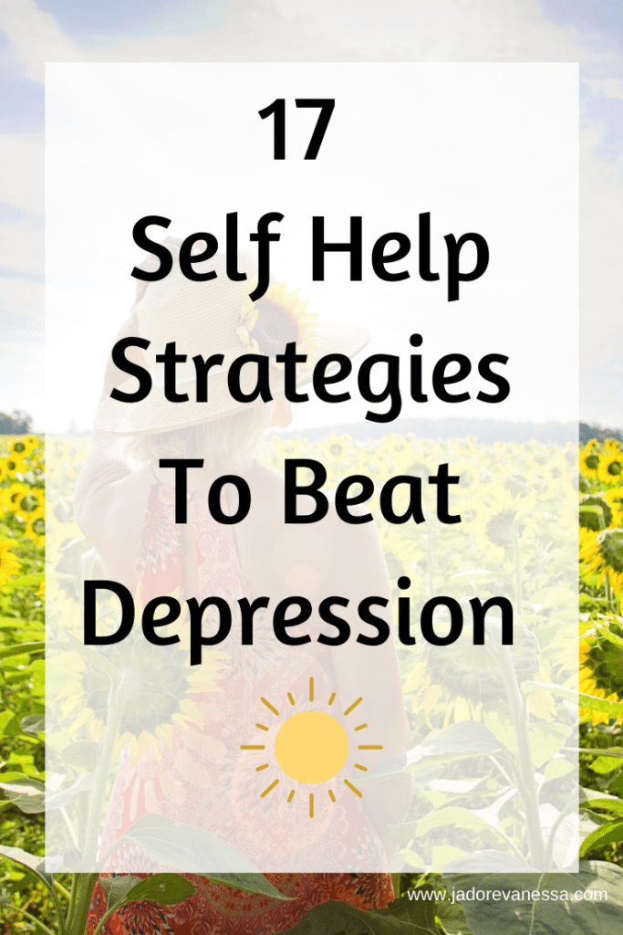 17 Self Help Strategies To Beat Depression