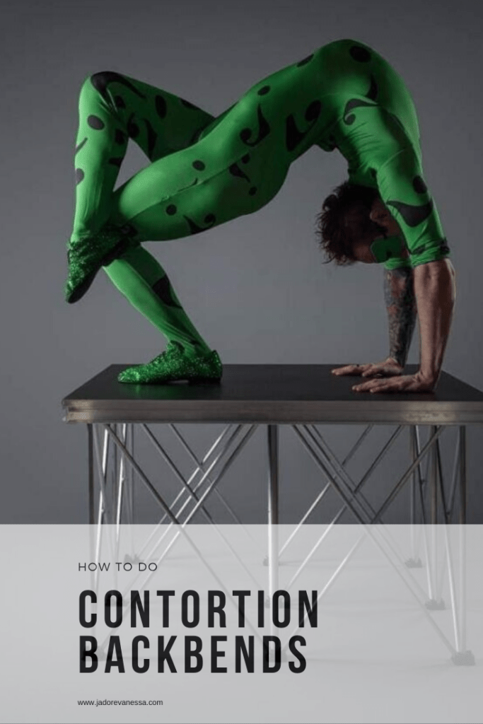 How to do Contortion back bends